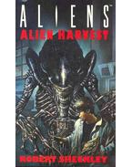 Alien Harvest - Sheckley, Robert