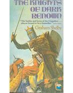 The Knights of dark Renown - Shelby, Graham