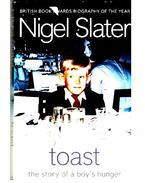 Toast – The Story of a Boy's Hunger - SLATER, NIGEL