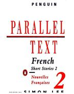 Parallel Text - French Short Stories 2 - LEE, SIMON (edt)