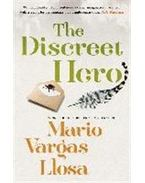 The Discreet Hero - Mario Vargas LLosa