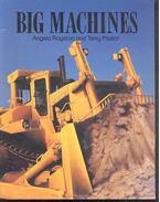 Big Machines - ROYSTON, ANGELA; PASTOR TERRY