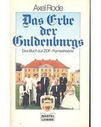 Das Erbe der Guldenburgs - Axel Rode