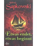Etwas endet, etwas beginnt - Andrzej Sapkowski