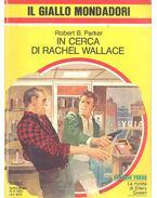In cerca di Rachel Wallace - Parker, Robert B.
