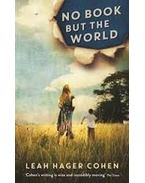 No Book But the World - HAGER COHEN, LEAH