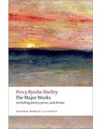 The Major Works -  Percy Bysshe Shelley