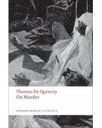 On Murder - Quincey, Thomas de