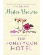 The Honeymoon Hotel - BROWNE, HESTER