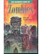 The Mammoth Book of Zombies - JONES, STEPHEN