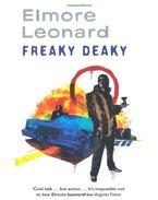 Freaky Deaky - Elmore Leonard