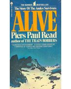 Alive - The Story of the Andes Survivors - Read, Piers Paul