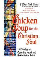 Chicken Soup for the Christian Soul - Jack Canfield