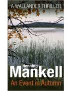 An Event in Autumn - Henning Mankell