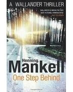 One Step Behind - Henning Mankell