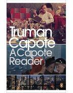 A Capote Reader - Truman Capote