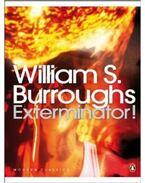 Exterminator! - Burroughs, William S.