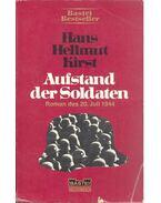 Aufstand der Soldaten - Kirst, Hans Hellmut