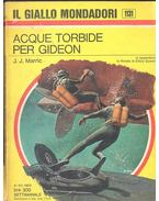 Acque torbide per Gideon - Marric,J.J.