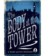 The Body at the Tower - LEE, Y. S.
