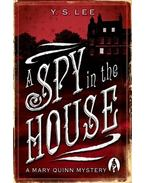 A Spy in the House - LEE, Y. S.