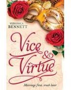 Vice and Virtue - BENNETT, VERONICA