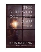 The Girl Who Couldn't Read - HARDING, JOHN
