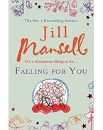 Falling for You - Jill Mansell