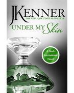 Under My Skin - Kenner, Julie