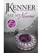 Say My Name - Kenner, Julie
