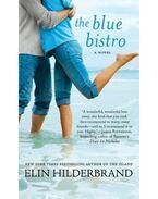 The Blue Bistro - Elin Hilderbrand