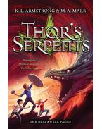 Thor's Serpents - ARMSTRONG, KELLEY - MARR, M. A.