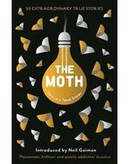 The Moth: This Is a True Story - BURNS, CATHERINE - GAIMAN, NEIL (INTRODUCTION)