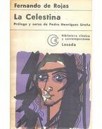 La Celestina - Prólogo y notas de Pedro Henríquez Ureña - Rojas Fernando De
