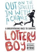 Lottery Boy - BYRNE, MICHAEL