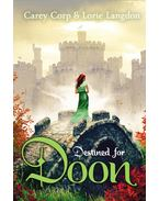 Destined for Doon - CORP, CAREY - LANGDON, LORIE