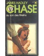 Au son des fifrelins - James Hadley Chase