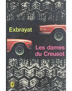 Les dames du Creusot - Charles Exbrayat