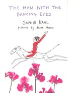 The Man with the Dancing Eyes - DAHL, SOPHIE