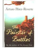 The Painter of Battles - Arturo Pérez-Reverte
