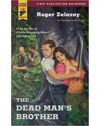 The Dead Man's Brother - Zelazny, Roger