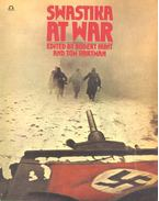 Swastika at War - HUNT, ROBERT - HARTMAN, TOM (EDITORS)