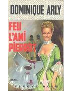 Feu l'ami Pierrot - ARLY, DOMINIQUE