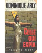 Celle qui expia - ARLY, DOMINIQUE
