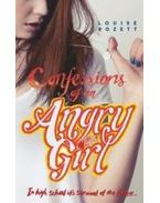 Confessions of an Angry Girl - ROZETT, LOUISE