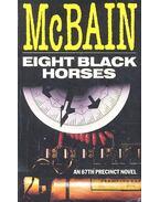 Eight Black Horses - Ed McBain
