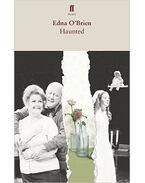 Haunted - Edna O'Brien