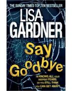 Say Goodbye - Lisa Gardner