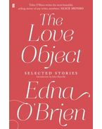 The Love Object - Selected Stories of Edna O'Brien - Edna O'Brien