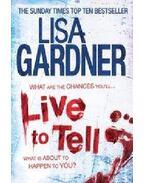 Live to Tell - Lisa Gardner
